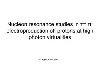 Nucleon resonance studies in π +  π -  electroproduction off protons at high photon virtualities