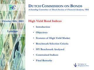 D UTCH  C OMMISSION ON  B ONDS A Standing Committee of Dutch Society of Financial Analysts, VBA