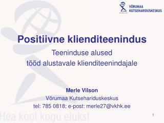 Positiivne klienditeenindus