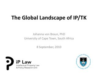 The Global Landscape of IP/TK