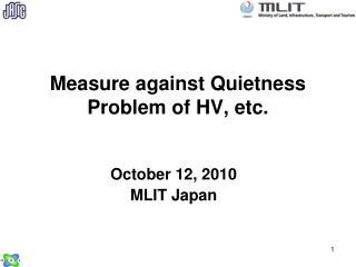 Measure against Quietness Problem of HV, etc.