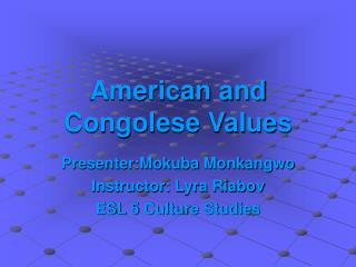 American and Congolese Values