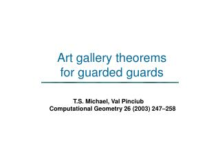 Art gallery theorems  for guarded guards