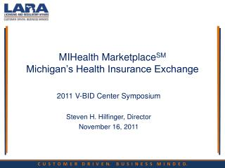 MIHealth Marketplace SM Michigan's Health Insurance Exchange