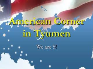 American Corner in Tyumen