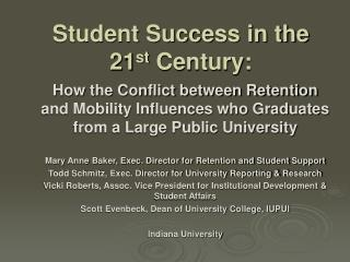 Student Success in the 21 st  Century: