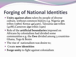 Forging of National Identities