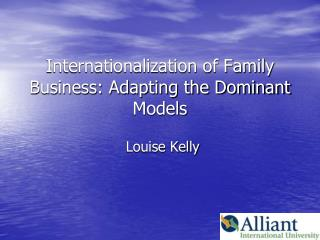 Internationalization of Family Business: Adapting the Dominant Models