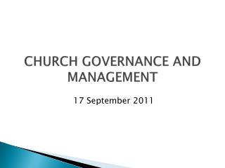 CHURCH GOVERNANCE AND MANAGEMENT