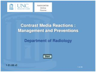 Contrast Media Reactions : Management and Preventions Department of Radiology