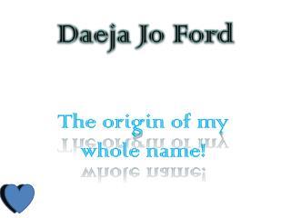Daeja Jo Ford