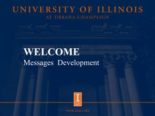 WELCOME Messages  Development