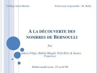 A la d couverte des nombres de Bernoulli