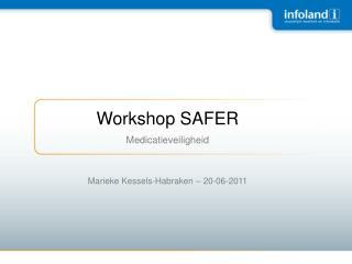 Workshop SAFER