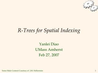 R-Trees for Spatial Indexing