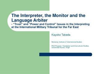 Kayoko Takeda Monterey Institute of International Studies