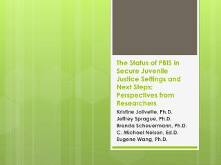 Kristine Jolivette, Ph.D. Jeffrey Sprague, Ph.D. Brenda Scheuermann, Ph.D.