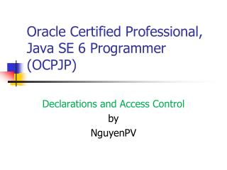 Oracle Certified Professional, Java SE 6 Programmer (OCPJP)