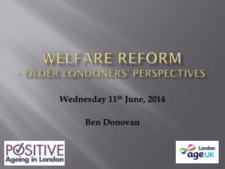 Welfare Reform - Older Londoners' Perspectives