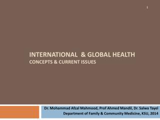 International  & GLOBAL Health CONCEPTS & Current Issues