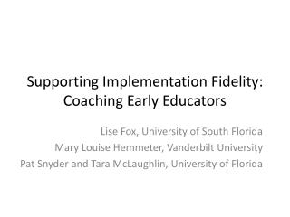 Supporting Implementation Fidelity: Coaching Early Educators