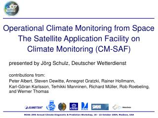 Operational Climate Monitoring from Space The Satellite Application Facility on