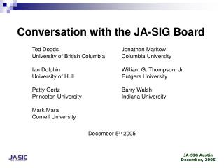 Conversation with the JA-SIG Board