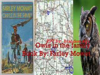 Owls in the family Book By: Farley Mowat