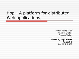 Hop - A platform for distributed Web applications