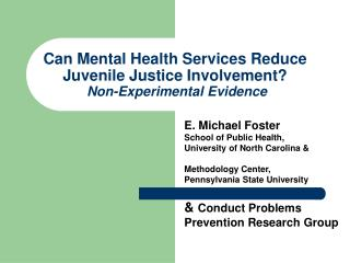 Can Mental Health Services Reduce Juvenile Justice Involvement?  Non-Experimental Evidence