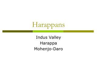 Harappans