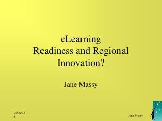 eLearning  Readiness and Regional Innovation?