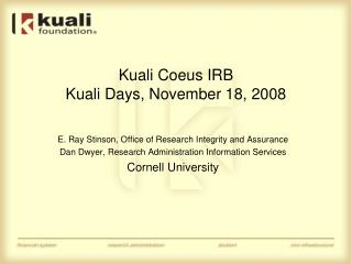 Kuali Coeus IRB Kuali Days, November 18, 2008