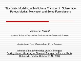 Thomas F. Russell National Science Foundation, Division of Mathematical Sciences
