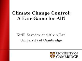Climate Change Control: A Fair Game for All?