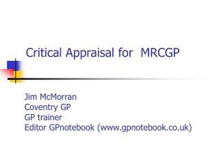 Critical Appraisal for  MRCGP