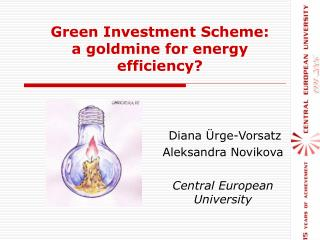 Green Investment Scheme:  a goldmine for energy efficiency?