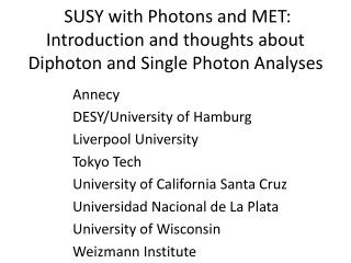 SUSY with Photons and MET: Introduction and thoughts about Diphoton and Single Photon Analyses