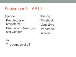 September  9  – AP Lit