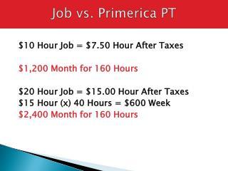 Job vs. Primerica PT