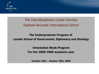 The Interdisciplinary Center Herzliya Raphael Recanati International School