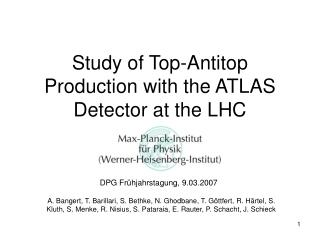Study of Top-Antitop Production with the ATLAS Detector at the LHC
