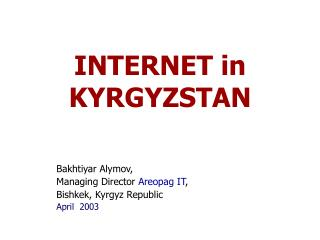 I NTERNET  in K YRGYZSTAN
