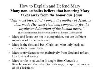 How to Explain and Defend Mary