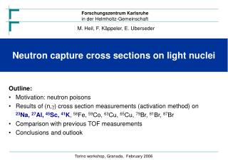 Neutron capture cross sections on light nuclei