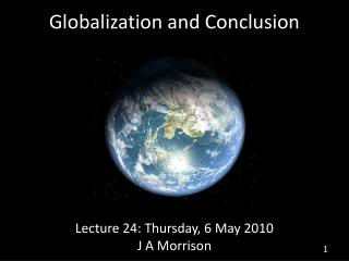 Globalization and Conclusion