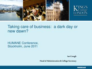 Taking care of business:  a dark day or new dawn?