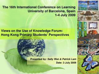 The 16th International Conference on Learning University of Barcelona, Spain 1-4 July 2009