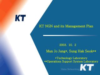 KT NGN and its Management Plan