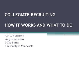 COLLEGIATE RECRUITING HOW IT WORKS AND WHAT TO DO